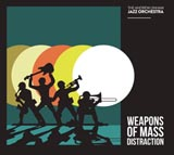 Andrew Linham Jazz Orchestra Weapons Of Mass Distraction