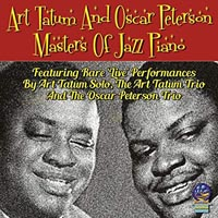 Art Tatum and Oscar Peterson Masters of Jazz Piano