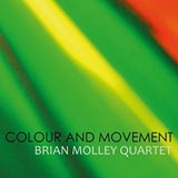 Brian Molley Quartet Colour And Movement