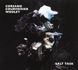 Corsano, Courvoisier, Wooley Salt Task