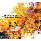 Danny Green Trio Altered Images