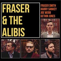 Fraser and the Alibis