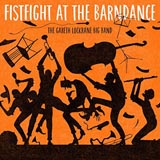 Gareth Lockrane Big band Fistfight At The Barndance