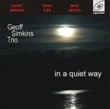 Geoff Simkins Trio in a quiet way