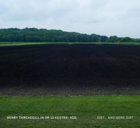 Henry Threadgill Dirt And More Dirt