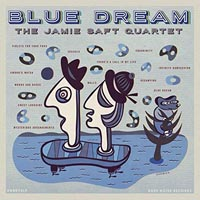 Jamie Saft Quartet Blue Dream