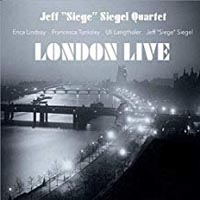 Jeff Siegel Quartet London Live