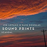 Joe Lovano and Dave Douglas Sound Prints Scandal
