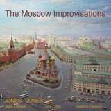 Jones Jones The Moscow Improvisations