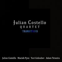 Julian Costello Quartet Transitions