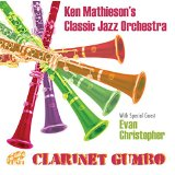 Ken Mathieson's Classic Jazz Orchestra Clarinet Gumbo