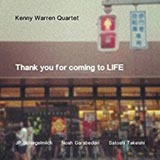 Kenny Warren Quartet Thank You For Coming To Life