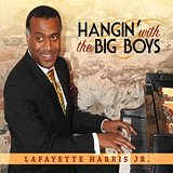 Lafayette Harris Jr Hangin With The Big Boys