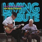 Larry Newcomb with Bucky Pizzarelli Living Tribute