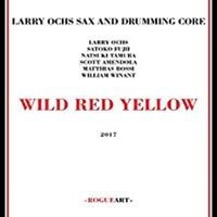 Larry Ochs Wild Red Yellow