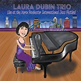Laura Dubin Trio Live at the Xerox Rochester International Jazz Festival