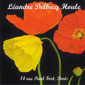 Leandre Delbecq Houle 14 rue Paul Fort, Paris