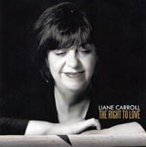 Liane Carroll The Right To Love