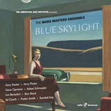 Mark Masters Ensemble Blue Skylight