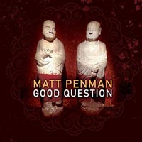 Matt penman Good Question