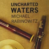 Michael Rabinowitz Uncharted Waters