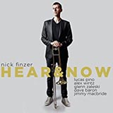 Nick Finzer Hear & Now