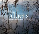 Richard Fairhurst and John Taylor Duets