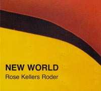 Rose Kellers Roder New World