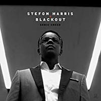 Stefon Harris and Blackout Sonic Creed