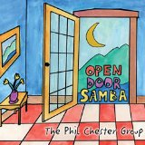 The Phil Chester Group Open Door Samba