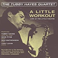 Tubby Hayes A Little Workout