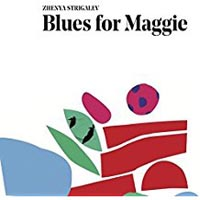 Zhenya Strigalev Blues For Maggie