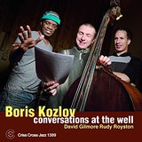 Boris Kozlov Conversations At The Well