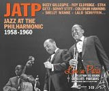 Jazz At The Philarmonic 1958 - 1960