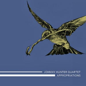 Johnny Hunter Quartet Appropriations