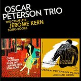 Oscar Peterson Trio Complete Jerome Kern Songbook