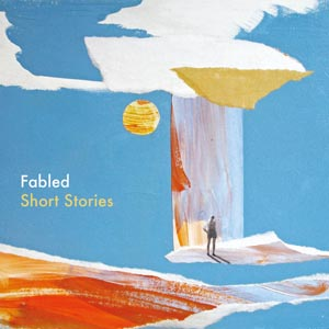 Fabled Short Stories