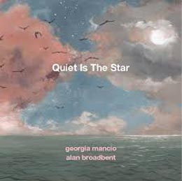 Georgia Mancio Quiet Is The Star